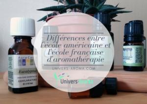 Les différences entre l'école française et l'école américaine d'aromathérapie
