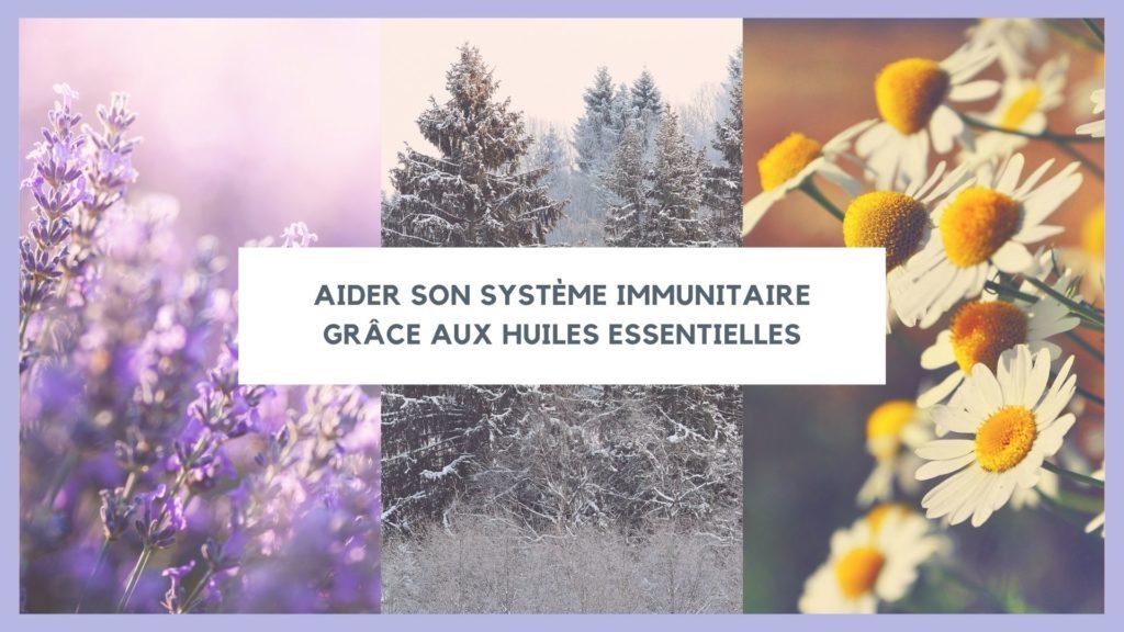 huiles essentielles et immunité